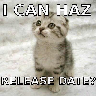 Release Date plz?